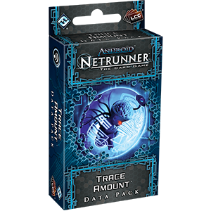 Android Netrunner Trace Amount Data Pack Out Of The Box